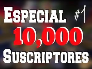 ¡Somos más de 10.000 Suscriptores! ¡Gracias!