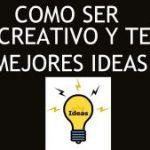 como ser mas creativo